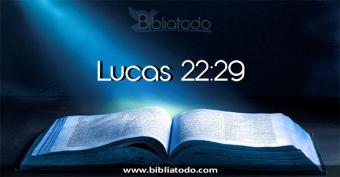 lucas-22-29